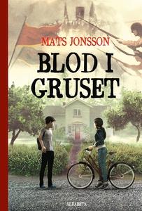 Blod i gruset (e-bok) av Mats Jonsson