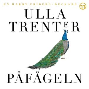 Påfågeln (ljudbok) av Ulla Trenter
