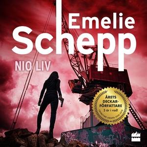 Nio liv (ljudbok) av Emelie Schepp