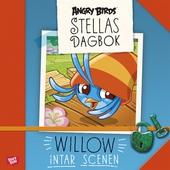 Willow intar scenen