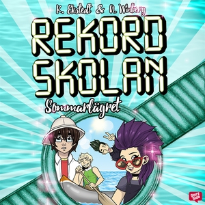 Rekordskolan 4: Sommarlägret (ljudbok) av Anna