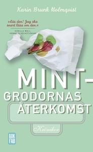 Mintgrodornas återkomst (e-bok) av Karin Brunk