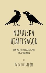 Nordiska Hjältesagor, första samlingen: Berätta
