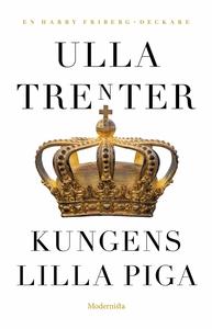 Kungens lilla piga (e-bok) av Ulla Trenter
