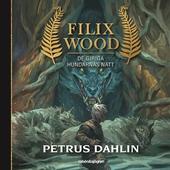 Filix Wood: De giriga hundarnas natt