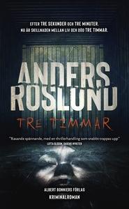 Tre timmar (e-bok) av Anders Roslund