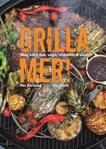 Grilla mer! – Bbq, kött, fisk, vego, tillbehör