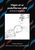 Vägen ut ur pedofilernas våld: att förstå en dödslängtan
