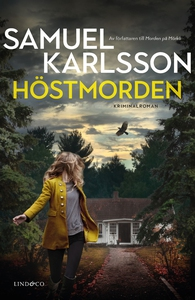 Höstmorden (e-bok) av Samuel Karlsson