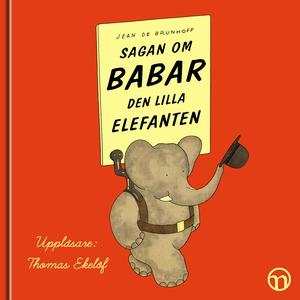 Sagan om Babar, den lilla elefanten (ljudbok) a
