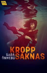 Kropp saknas (e-bok) av Sara Önnebo