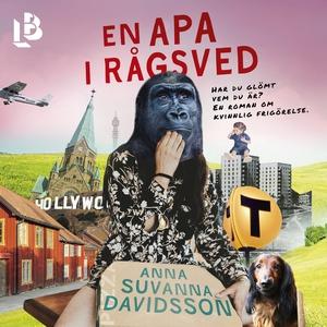 En apa i Rågsved (ljudbok) av Anna Suvanna Davi