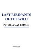 Last remnants of the wild