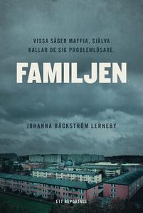 Familjen (e-bok) av Johanna Bäckström Lerneby