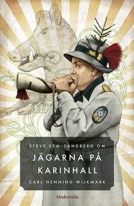 Om Jägarna på Karinhall av Carl-Henning Wijkmar