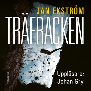 Träfracken (ljudbok) av Jan Ekström