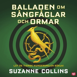Balladen om sångfåglar och ormar (ljudbok) av S