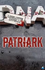 Patriark (e-bok) av Liselotte Divelli