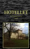 Hotellet: Mordet på en stallpojke; Strandhotellet blir ett konsulat.