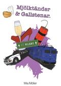 Mjölktänder och Gallstenar
