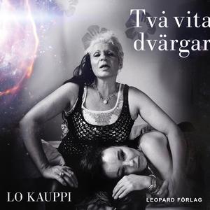 Två vita dvärgar (ljudbok) av Lo Kauppi