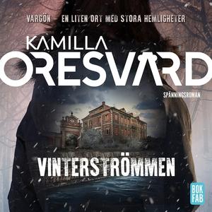Vinterströmmen (ljudbok) av Kamilla Oresvärd