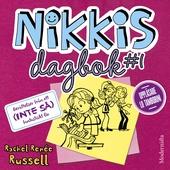 Nikkis dagbok #1: Berättelser från ett (INTE SÅ) fantastiskt liv