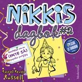 Nikkis dagbok #2: Berättelser om en (INTE SÅ) populär partytjej