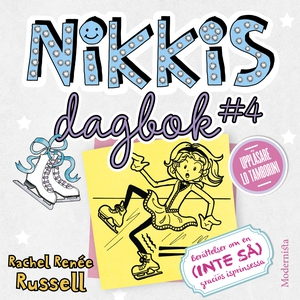 Nikkis dagbok #4: Berättelser om en (INTE SÅ) g