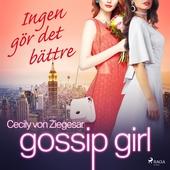 Gossip Girl: Ingen gör det bättre