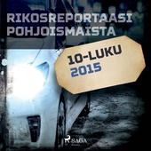 Rikosreportaasi Pohjoismaista 2015