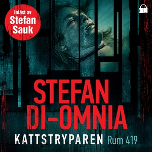 Kattstryparen Rum 419 (ljudbok) av Stefan Di-Om