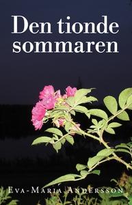 Den tionde sommaren (e-bok) av Eva-Maria Anders