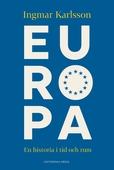 Europa: En historia i tid och rum