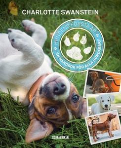 Hundens första år (e-bok) av Charlotte Swanstei