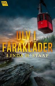 Ulv i fårakläder (e-bok) av Linda H. Staaf