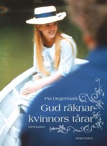 Gud räknar kvinnors tårar : memoarer (e-bok) av