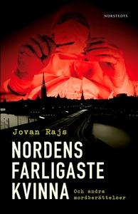 Nordens farligaste kvinna och andra mordberätte