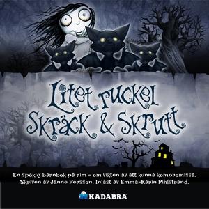 Litet ruckel Skräck & Skrutt (ljudbok) av Janne