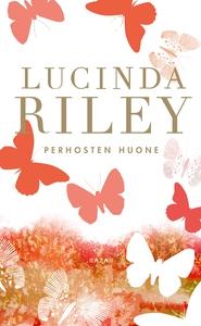 Perhosten huone (e-bok) av Lucinda Riley