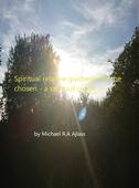 Spiritual relative guidance for the chosen: a spiritual guide