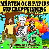 Mårten och Papirs superuppfinning