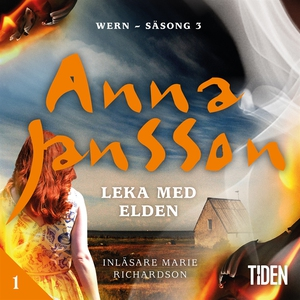 Leka med elden - 1 (ljudbok) av Anna Jansson