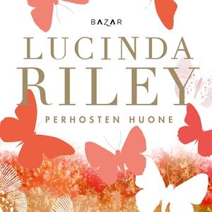 Perhosten huone (ljudbok) av Lucinda Riley