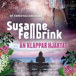 Än klappar hjärtat (ljudbok) av Susanne Fellbri