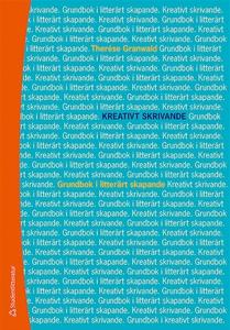 Kreativt skrivande (e-bok) av Therése Granwald