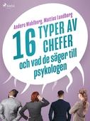 16 typer av chefer - och vad de säger till psykologen