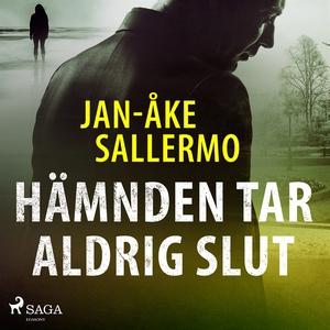 Hämnden tar aldrig slut (ljudbok) av Jan-Åke Sa