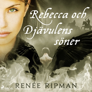 Rebecca och Djävulens söner (ljudbok) av Renée