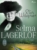 Selma Lagerlöf II